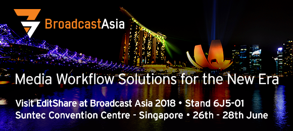 Editshare @BCA2018: Media Workflow Solutions for the New Era